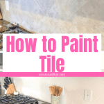How to paint tile kitchen backsplash - I'll show you what to use and how to do it. Update your kitchen tile without ripping it out #createandfind #diyprojects #paintingtile