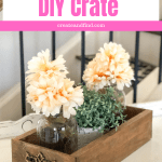 DIY Farmhouse Style Crate - how to build your own using scrap wood. An easy DIY project to do in one day #createandfind #diyprojects #diycrate #farmhousestyle #build