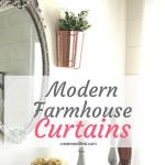 Modern Farmhouse Style Curtains on a Budget