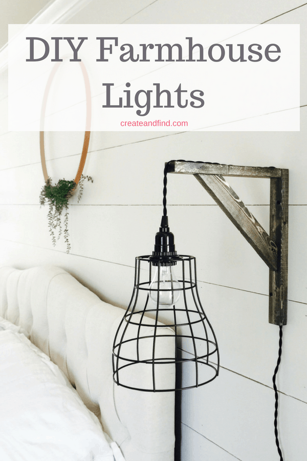 DIY Farmhouse style lights - a DIY lighting project to make two lights for around $40. Add your own DIY lights with this easy tutorial #createandfind #diyprojects #lighting #diylighting #farmhousestyle