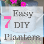 7 easy diy farmhouse style planters. Make some vintage style planters this year for cheap! #diyplanters #farmhousestyle