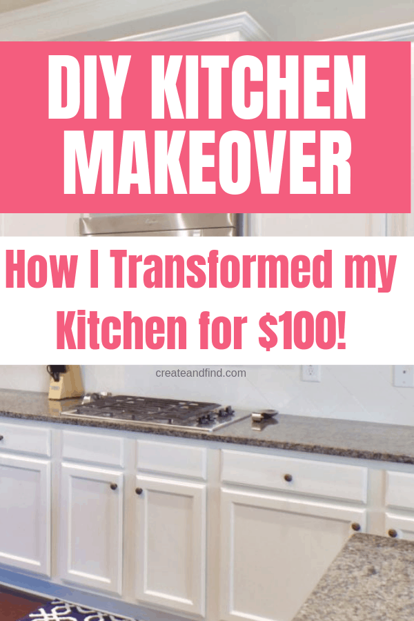 $100 Kitchen DIY Makeover - How I updated my dark kitchen cabinets with paint and a $100 budget #createandfind #diyprojects #kitchencabinetmakeover