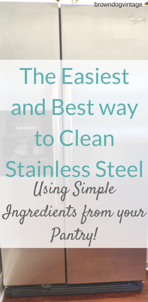 easiest and best way to clean stainless steel appliances