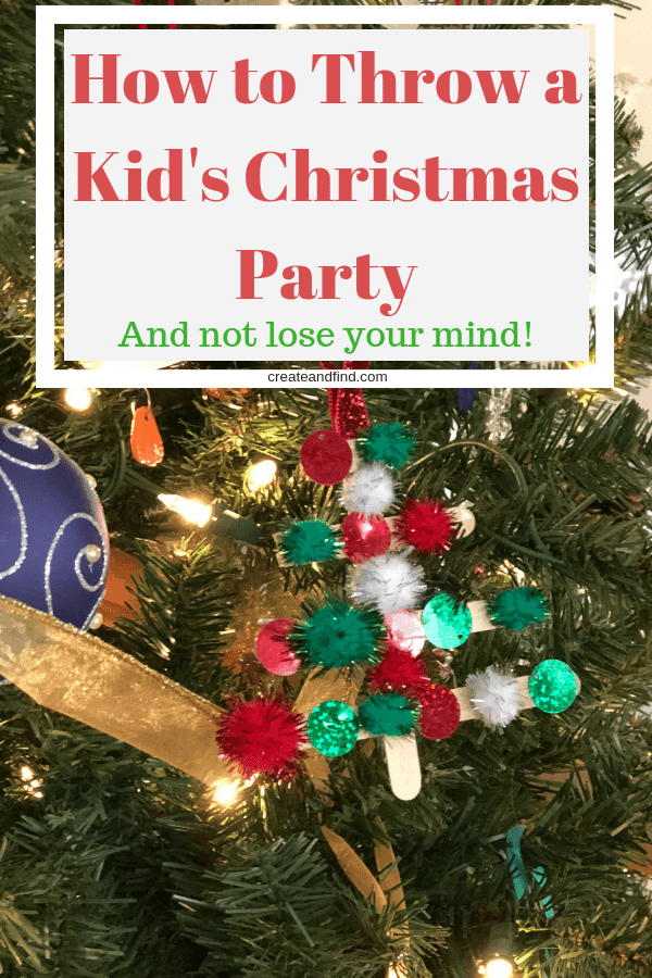 How to have a kid's Christmas party that's fun for them and you! Make it fun and memorable without losing your mind! #createandfind #kidschristmas #christmasparty #christmas