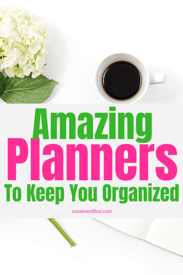 Get organized all year with these amazing planners. #createandfind #amazingplanners #getorganized #organization #Planners