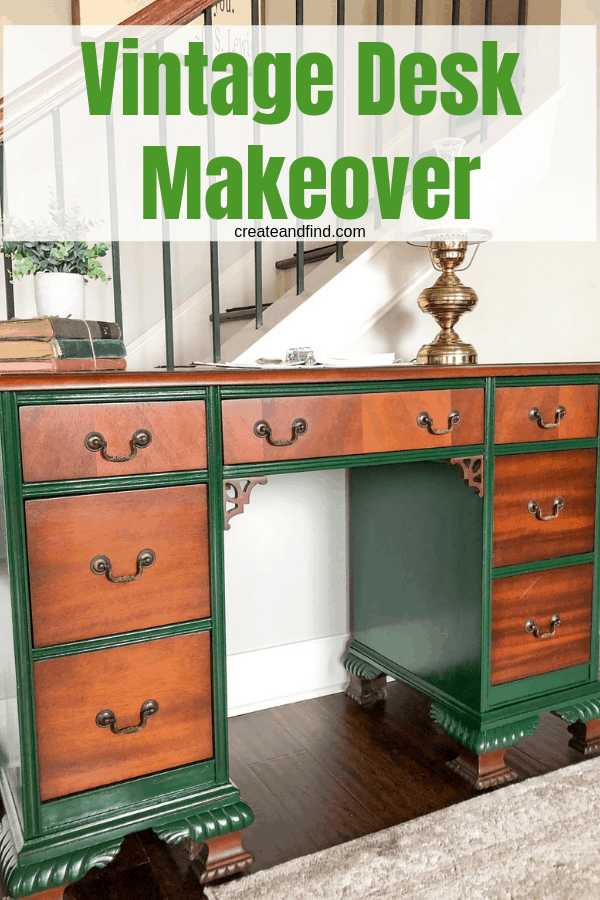 Vintage Desk Makeover - Update an older piece with striking two tone colors. This DIY project cost $4 in paint! #createandfind #diyprojects #deskmakeover #furnituremakeover