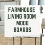modern farmhouse living room mood boards