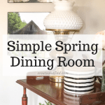 Simple Spring Dining Room Decorations
