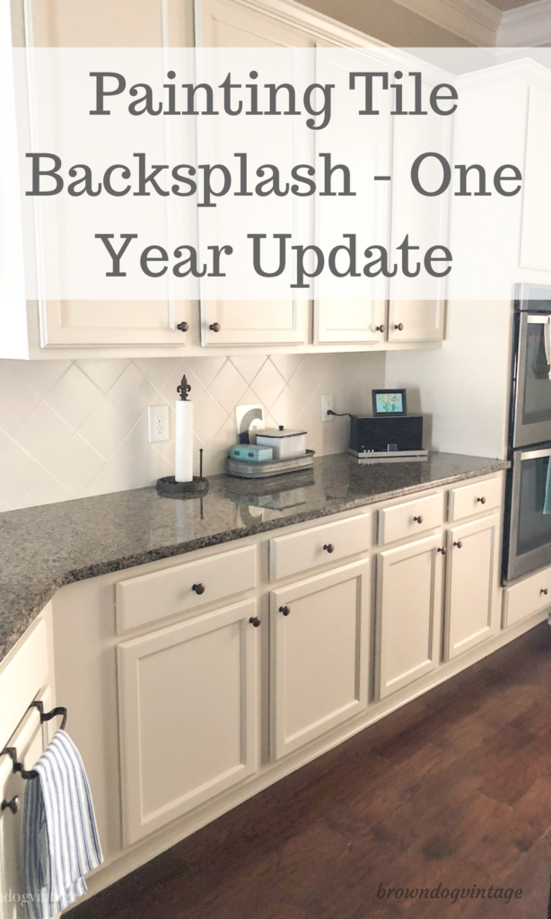 Painting Tile Backsplash One Year Update