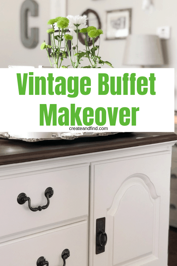Vintage Queen Anne Buffet makeover - An classic and simple update for an outdated furniture piece #createandfind #diyprojects #buffetmakeover #furnituremakeover