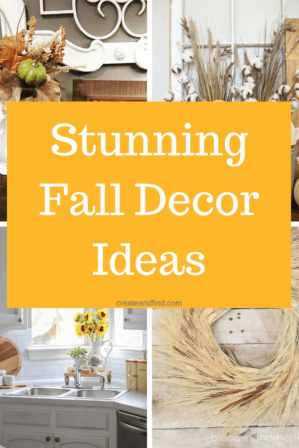 Fall Decorating Ideas - pumpkins, wreaths, DIY, and more to get ready for fall #createandfind #diyfalldecor #falldecor #diyprojects