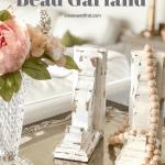 DIY Bead Garland for around $8!