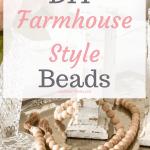 DIY Bead Garland - Farmhouse Style Decor for less than $8!