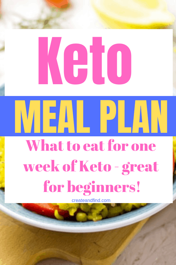 A complete meal plan for a week of keto eating. Stay on track with your healthy lifestyle with this easy and affordable meal plan idea #createandfind #ketodiet #ketomealplan #keto