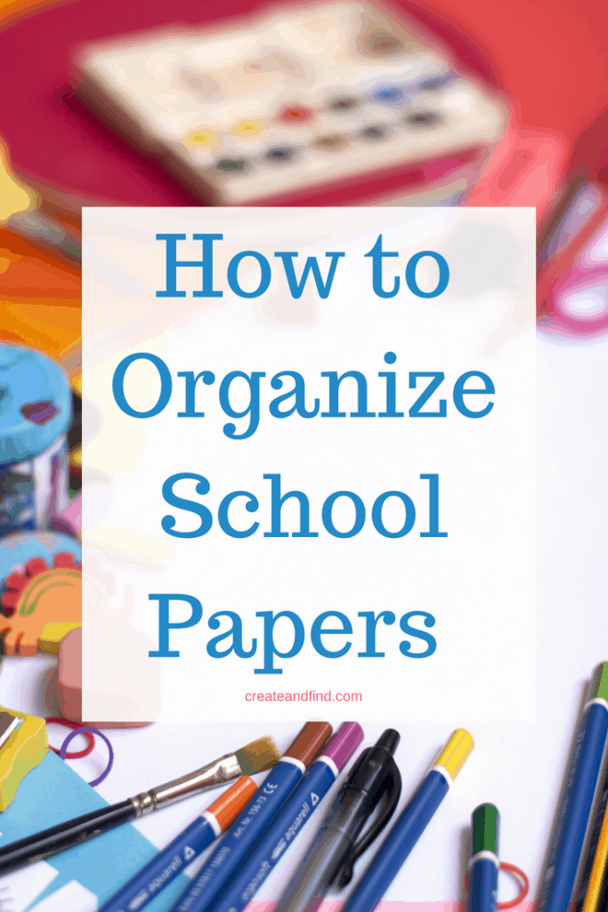 Tips for organizing school papers each year - Get the chaos in order with these easy school organizing ideas #createandfind #organizing #schoolpapers