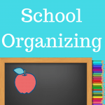 Organizing School Papers - Ways to stay organized through the year