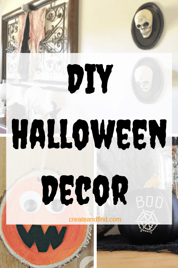 DIY Halloween Decorations - Amazing ideas to add to your Halloween decor! #createandfind #diyhalloweendecor #halloween #diyhalloweenprojects