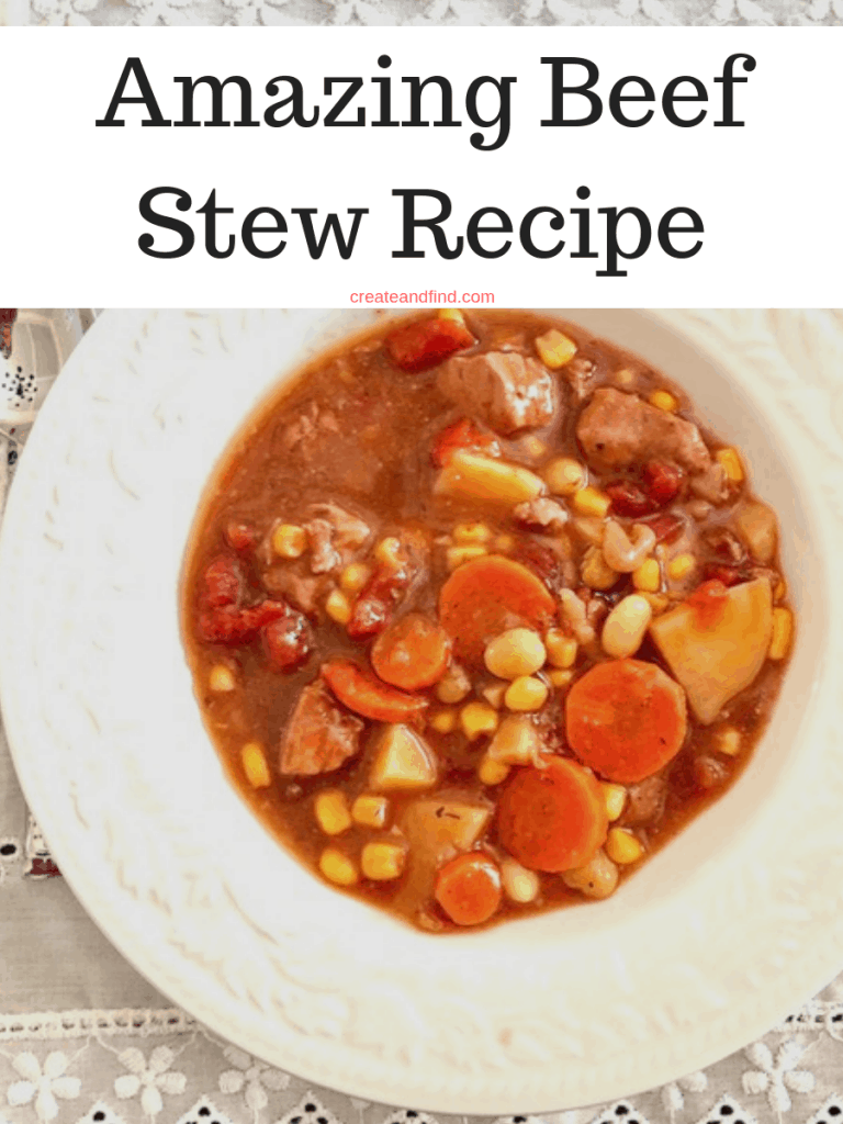 The best vegetable beef stew recipe - protein, veggies, and full of flavor. This is one stew the whole family will love for dinner! #createandfind #vegetablebeefstew #beefstewrecipe #heartymeals #healthyeating #stewrecipes #souprecipes