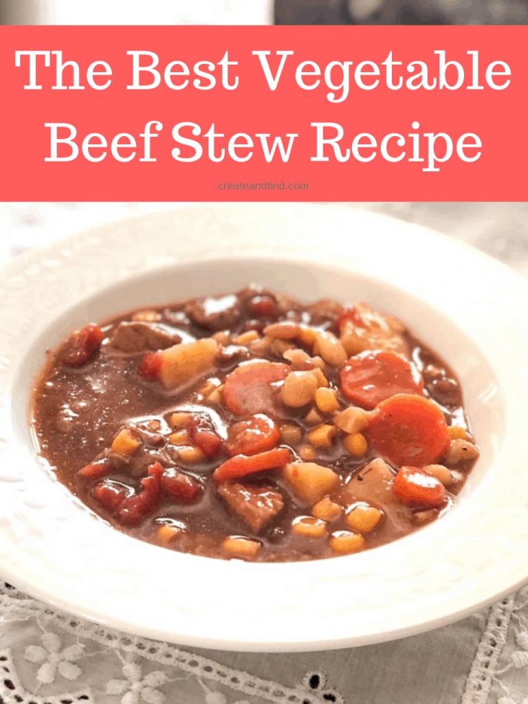 The best vegetable beef stew recipe that your family will love. Make a few tweaks to make it keto friendly too! #createandfind #vegetablebeefstew #comfortfood #beefstew
