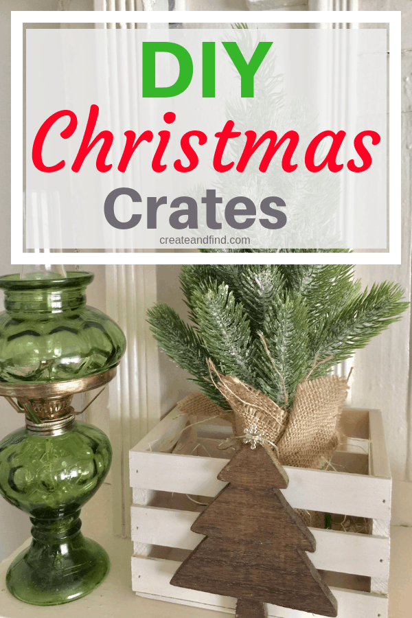 DIY rustic farmhouse style Christmas crates - an easy DIY project for Christmas #createandfind #diychristmasdecor #farmhousestylechristmas #christmasdecor