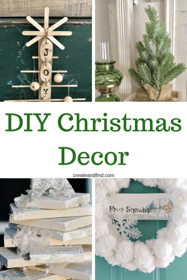DIY Christmas decor ideas you can make this year. Add some homemade Christmas decorations with these festive DIY Projects #createandfind #diyprojects #diychristmasdecor #christmasdecorations