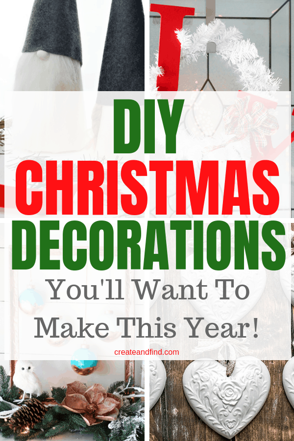 DIY Christmas Decor that you'll love making this year. Save money on Christmas decorations by making your own - These amazing ideas will inspire your Christmas DIY skills! #createandfind #DIYChristmasdecor #Christmasdecor #DIYprojects