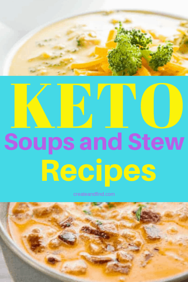 Delicious and healthy keto soups and stews to make! Stay full, satisfied, and on track with a keto lifestyle with these keto soup recipes #createandfind #keto #ketodiet #ketosoups #healthyeating