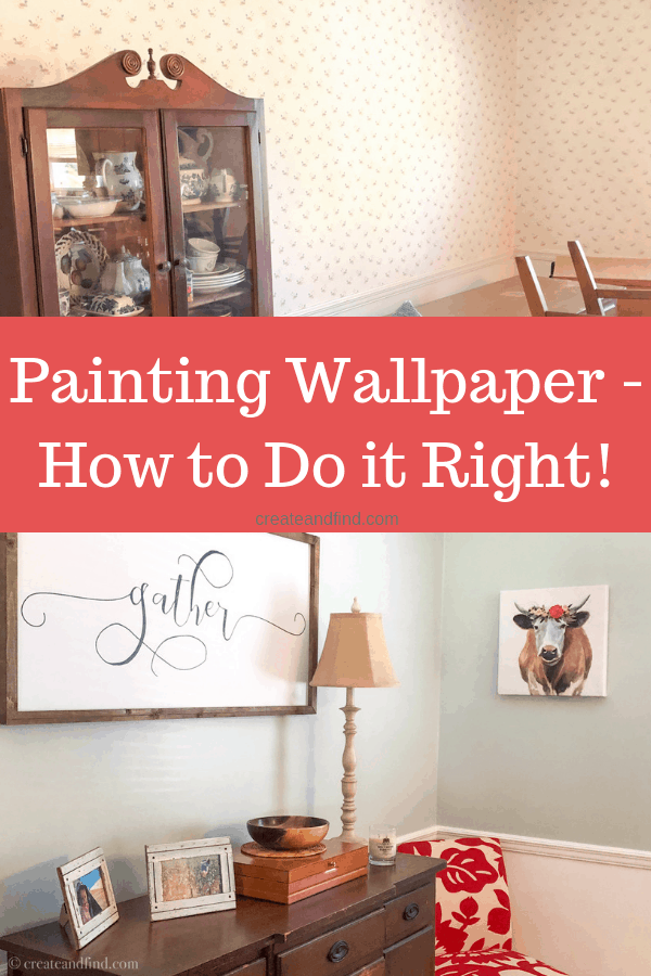 Painting Wallpaper - How to do it correctly and make a huge impact with this DIY project! #createandfind #diyprojects #paintingwallpaper #howtopaintwallpaper