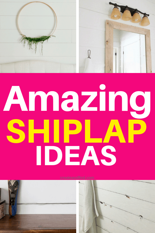 10 amazing shiplap projects - tutorials and ideas to make your own shiplap walls #createandfind #shiplap #farmhousestyle #diyprojects