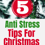 "5 anti stress tips for Christmas you need to read. If you're struggling this season trying to ""do it all"", read these anti stress tips to keep from losing it! #createandfind #holidaystress #antistresstips"