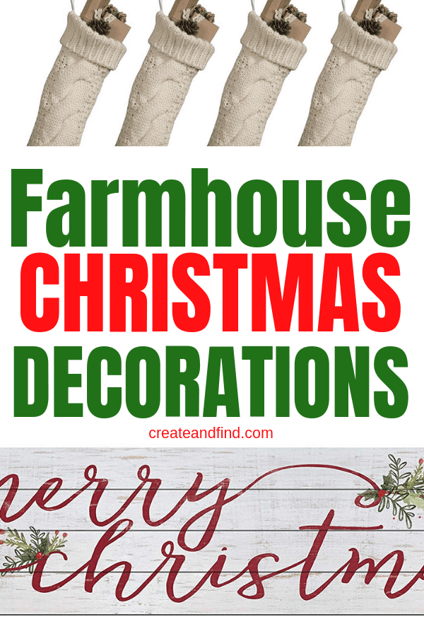Farmhouse Christmas Decor You'll Love - Rustic, simple, neutral, and festive decor to add to your farmhouse decor this Christmas #createandfind #farmhousechristmasdecor #farmhousestyle #christmasdecor #rusticdecor