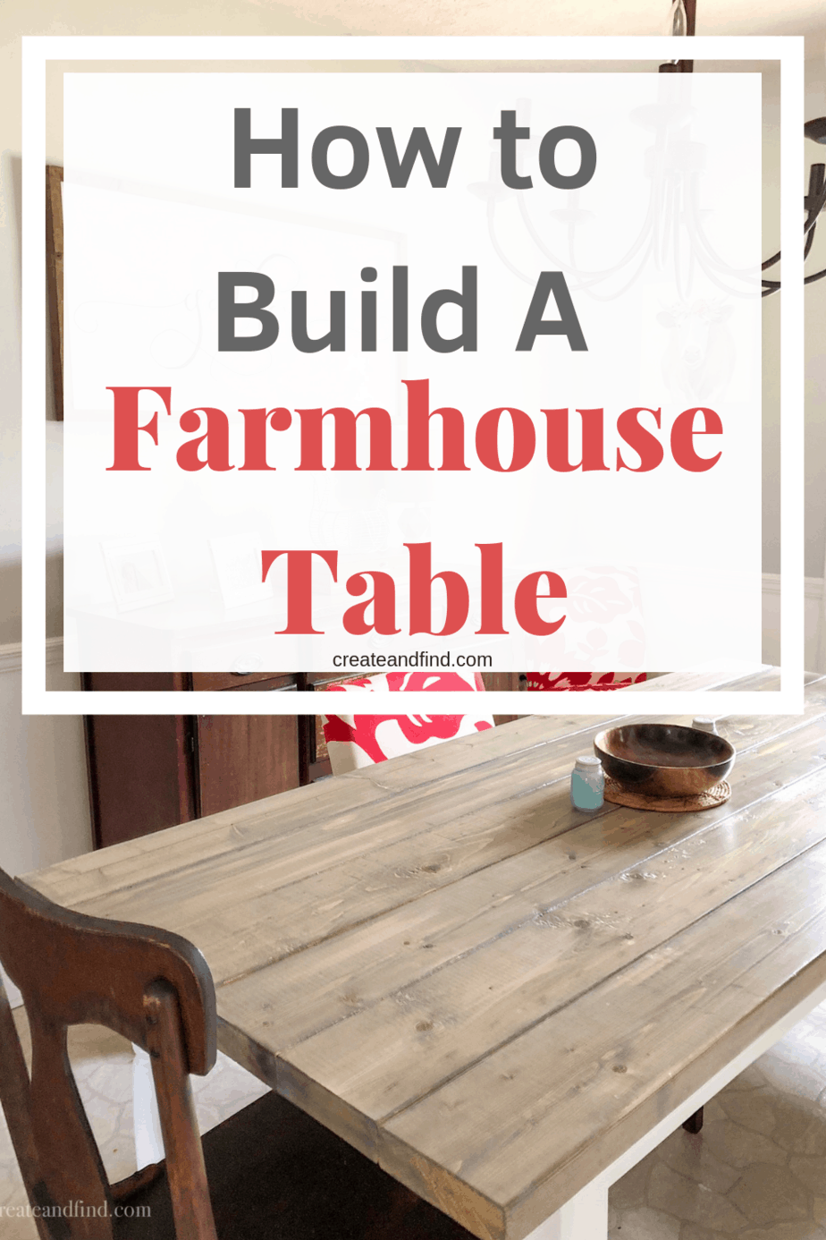 How to build a DIY Farmhouse Table - A detailed tutorial to show you how to make this DIY dining table project. I'll show you what to buy and how to put it all together #createandfind #diyfarmhousetable #diytable #diyprojects #diyfurniture #farmhousestyle