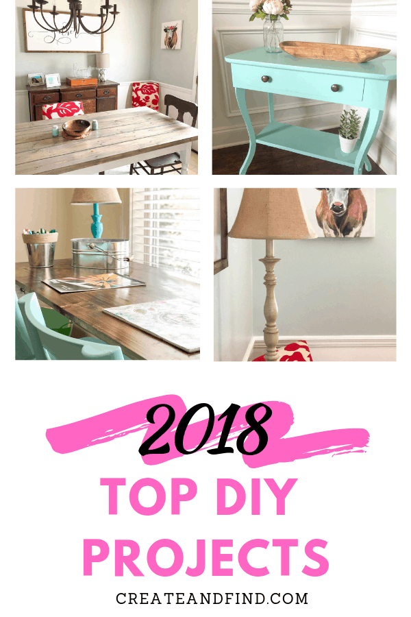 Favorite DIY Projects from 2018 - DIY farmhouse table, room makeovers, paint and furniture projects and more #createandfind #diyprojects #furnituremakeovers