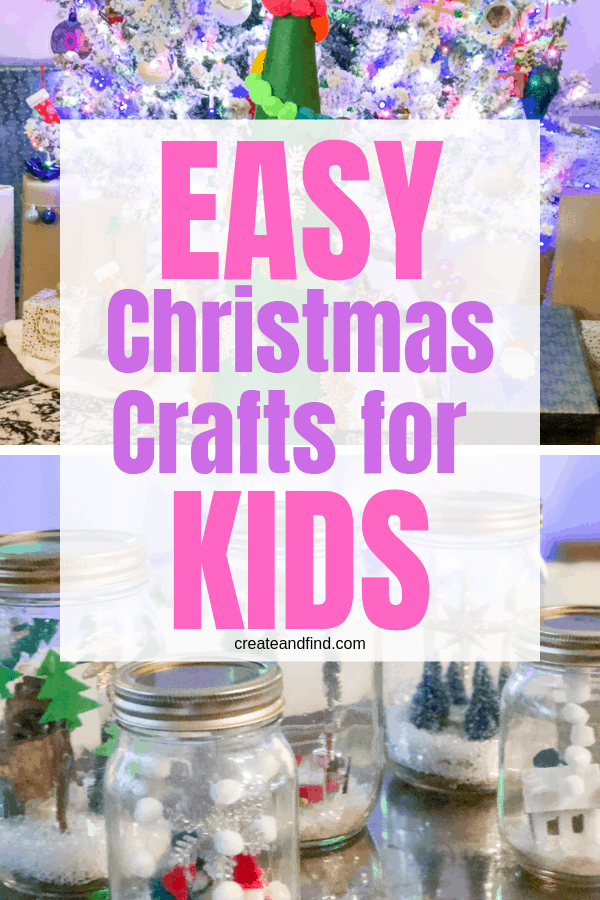 Easy Christmas Crafts for Kids you can make this year - add some DIY Christmas decorations that'll be fun for the whole family #createandfind #easychristmascraftsforkids #christmascrafts #diyprojects #diychristmasdecorations