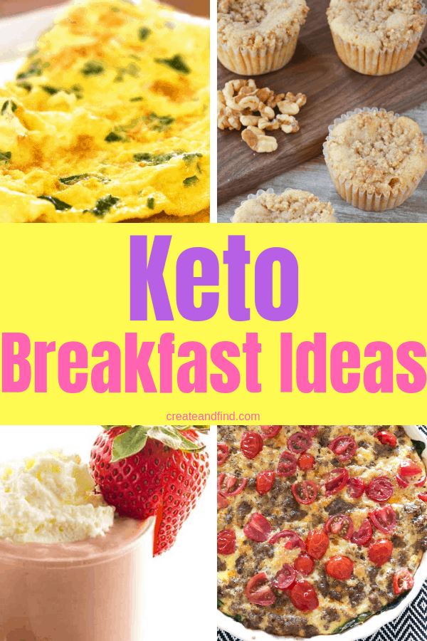 Keto Breakfast Ideas - stay on track with a keto lifestyle with these delicious and healthy keto recipes #createandfind #ketobreakfastideas #keto #healthyeating