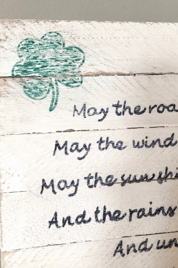 DIY Irish Blessing Sign - Distressing