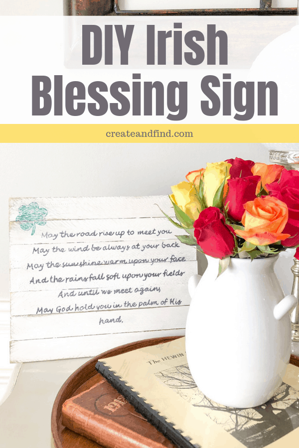 An easy and affordable DIY Project - DIY Irish Blessing Sign #createandfind #diyprojects