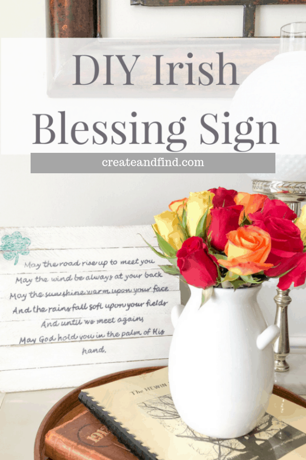 DIY Irish Blessing Sign - an easy and affordable seasonal DIY Project using wood shims #createandfind #diyprojects #woodshims #irishblessing