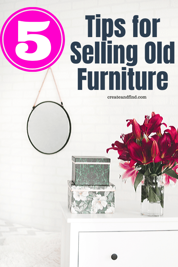 5 tips for selling old furniture for maximum profit
